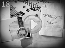 """Mighty to Save"""